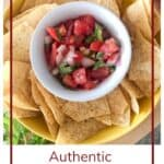 Pin for authentic pico de gallo served in a white bowl with tortilla chips surrounding the bowl