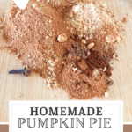 Pin for homemade pumpkin pie spice with real spices on a wooden cutting board